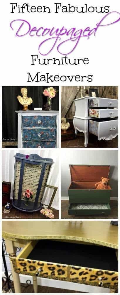 Fabulous decoupaged furniture makeovers. Adding decoupage with fabric, tissue or paper to your painted furniture project gives an extra unique decorative touch.