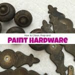 How to Clean, Prep and Paint Hardware for Painted Furniture