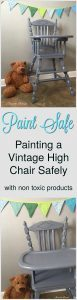vintage high chair, painted high chair, non toxic, chalk paint
