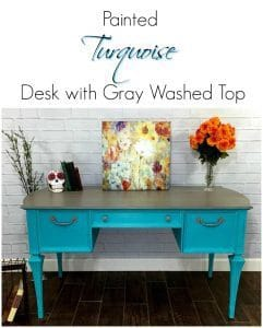 painted-turquoise-desk-with-gray-wash, painted turquoise desk