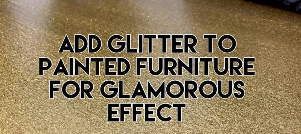 add-glitter-to-painted-furniture