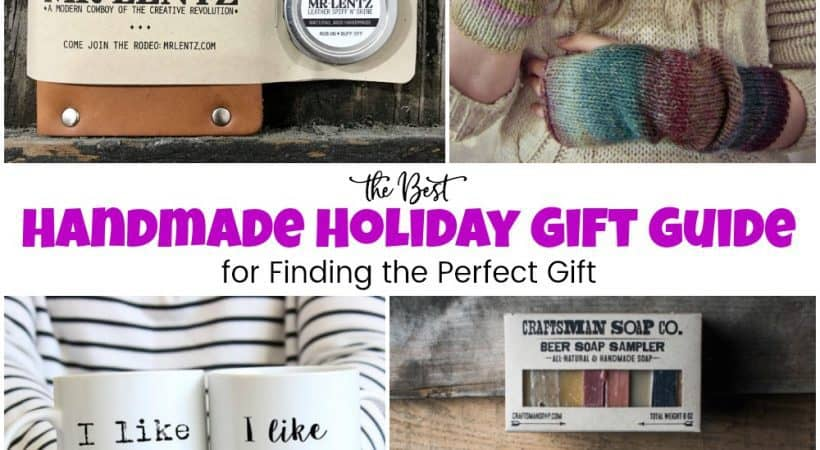 Handmade Holiday Gift Guide for Finding the Perfect Gift