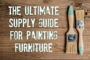 supply list, shopping guide, must haves, painting furniture