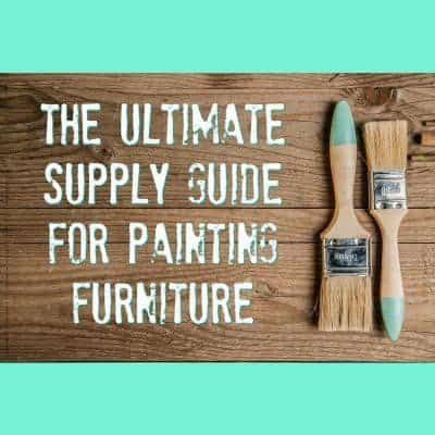 The Ultimate Supply List for Painting Furniture