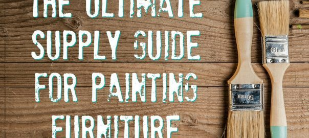 painting furniture, how to paint furniture, what do i need, guide, supplies