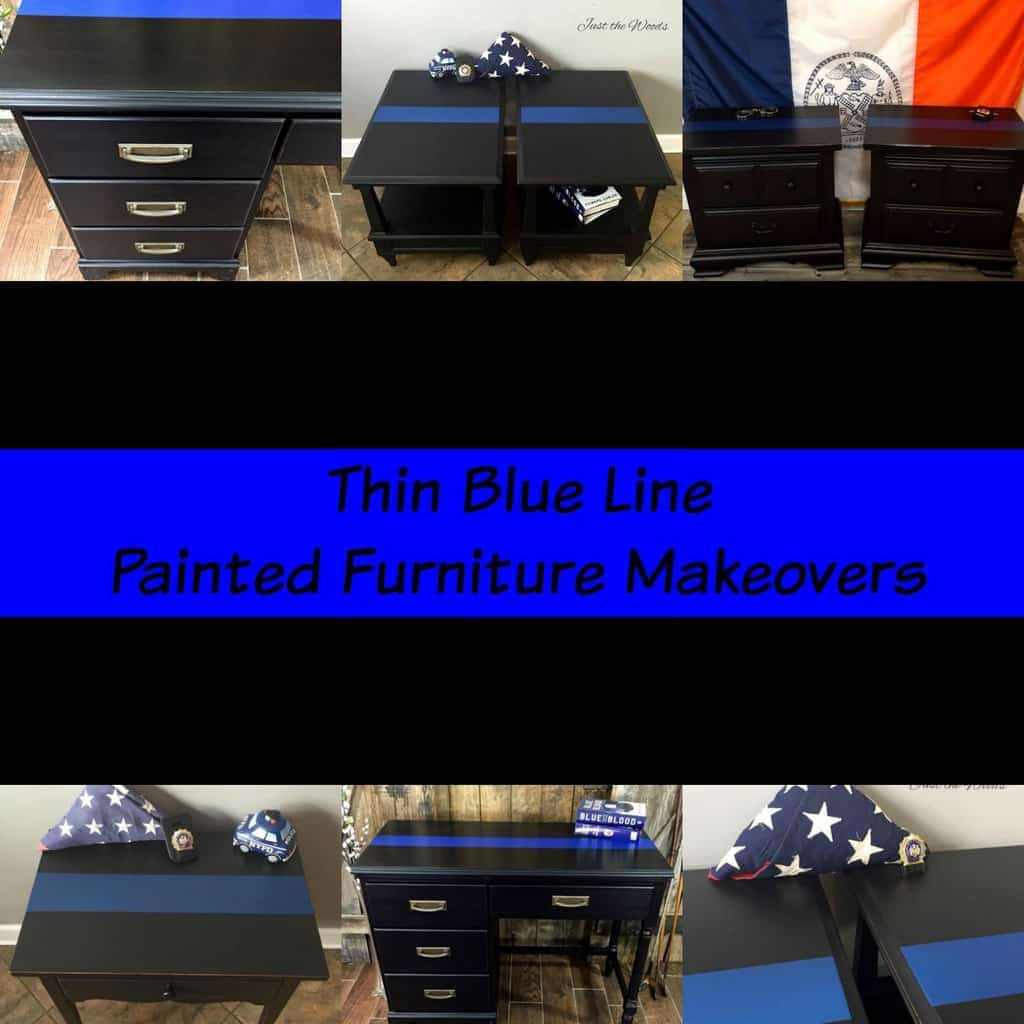 Thin Blue Line Painted Furniture Makeovers By Just The Woods