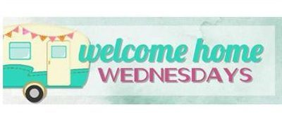 Welcome Home Wednesdays Link Party #75