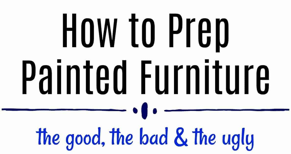 how to prep furniture, how to clean furniture, how to paint furniture, painting furniture