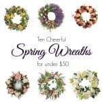Ten Cheerful Spring Wreaths Under $50