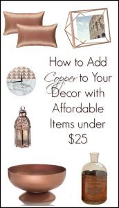 How to Add Copper to Your Decor with Affordable Items under 25