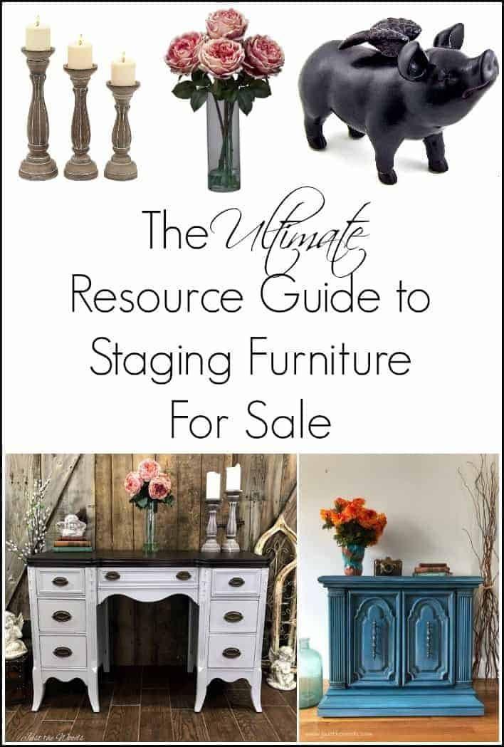 Whether you sell painted furniture or love home decor this resource guide to staging furniture for sale has you covered with unique home decor items.