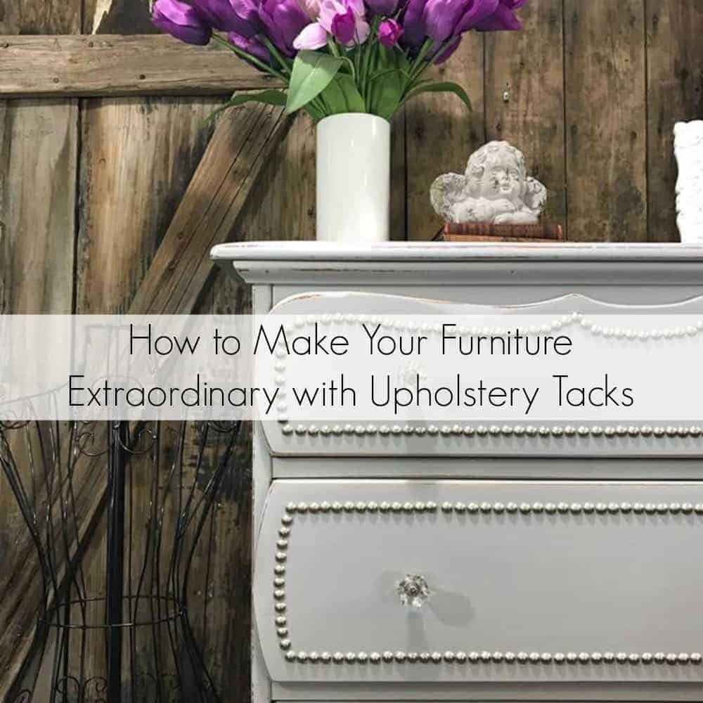 how to make your furniture extraordinary with upholstery tacks. Black Bedroom Furniture Sets. Home Design Ideas
