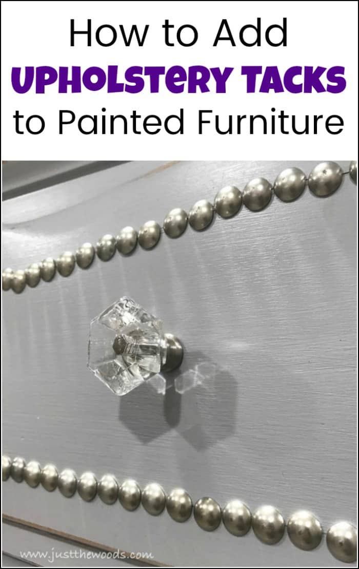 Add upholstery tacks to painted furniture for decorative nailhead trim. See how to create a decorative trim using decorative upholstery tacks on this painted dresser with clear crystal knobs. Vintage dresser makeover with nailhead trim. Add upholstery tacks to painted furniture drawers for an added upscale look. #upholsterytacks #paintedfurniture #decorativeupholsterytacks #nailheaddresser #furnituremakeover #embellishfurniture