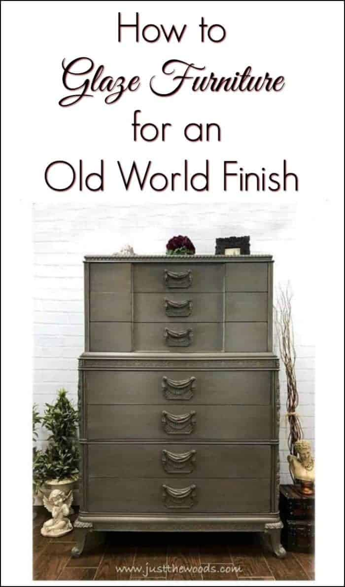 How to Glaze Furniture for an Old World Finish / add black glaze / romantic furniture / painted dressers