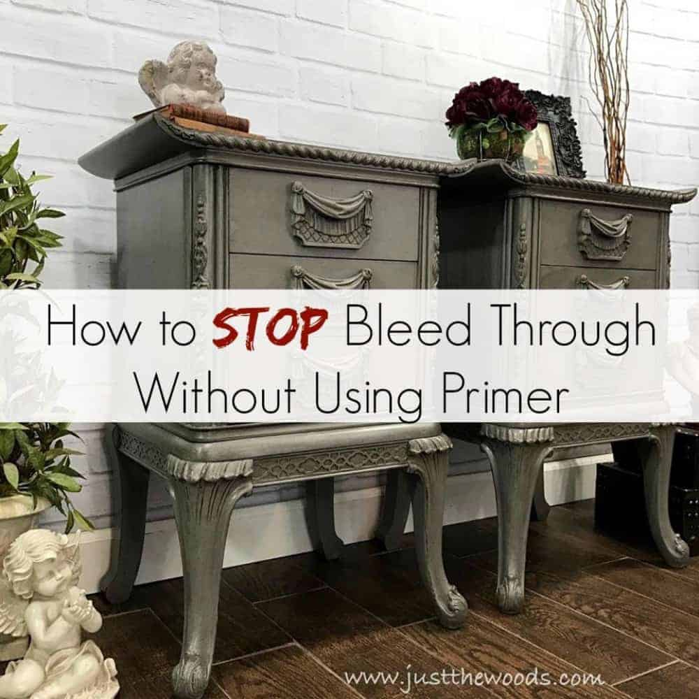 How to Stop Bleed Through Without Using Primer by Just the Woods