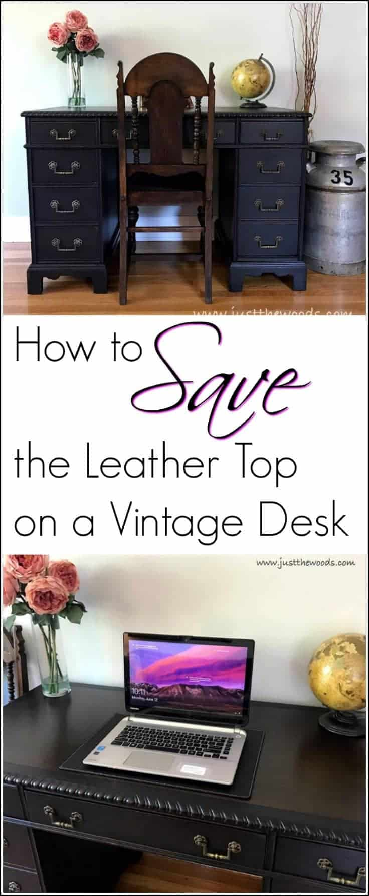 How to Save the Leather Top on a Vintage Desk / vintage desk with leather top / leather saved with wood stain