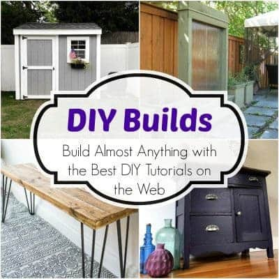 Build Almost Anything with the Best DIY Tutorials on the Web
