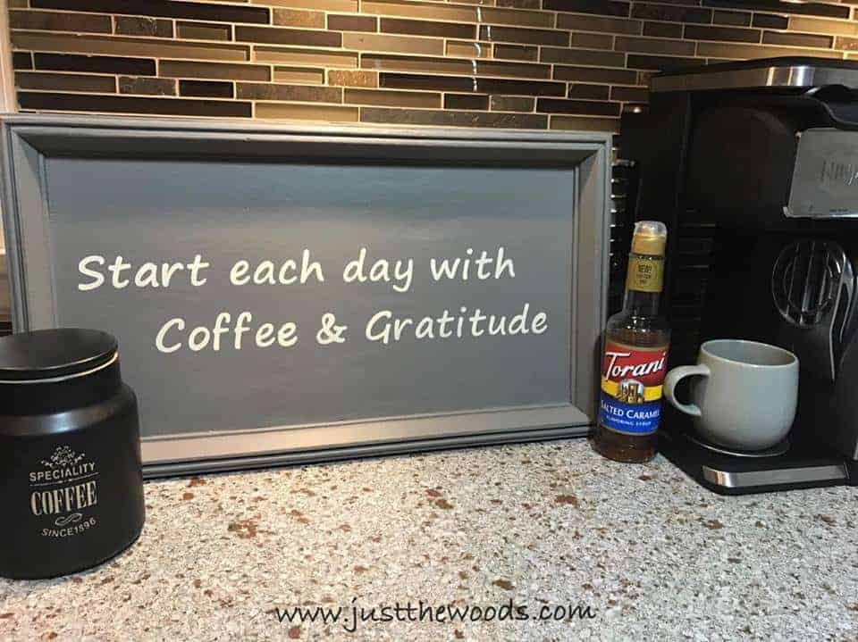 How to Make a Coffee Bar Sign from a Thrift Store Find / Just the Woods, coffee and gratitude, coffee saying, coffee quote, gratitude,