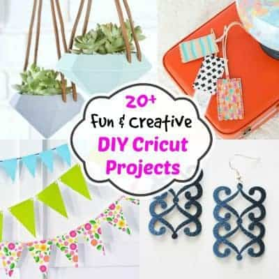 20+ Fun & Creative DIY Cricut Projects