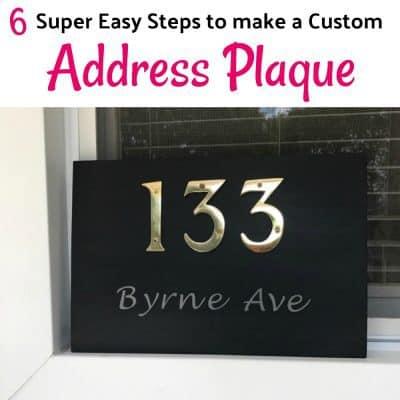 6 Super Easy Steps to Make a Custom Address Plaque