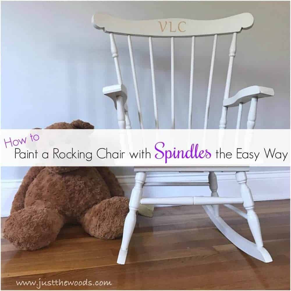 Wondrous How To Paint A Rocking Chair With Spindles The Easy Way Camellatalisay Diy Chair Ideas Camellatalisaycom