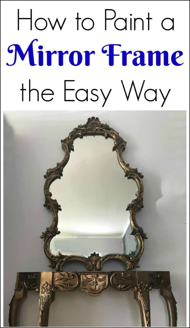How to Paint a Mirror Frame the Easy Way with 3 different methods. Tape your mirror frame, cover your mirror or paint the mirror & then scrape off the paint with a razor