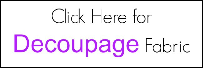 decoupage supplies, fabric decoupage, decoupage fabric, how to decoupage furniture