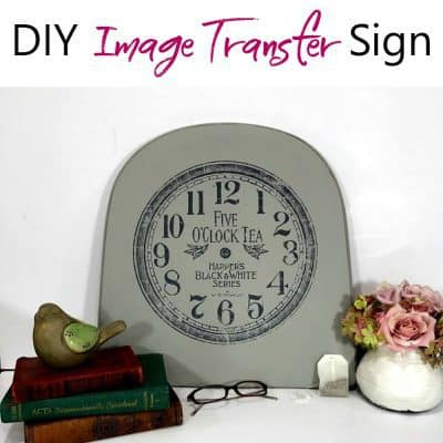 How to Create an Amazing DIY Image Transfer Sign