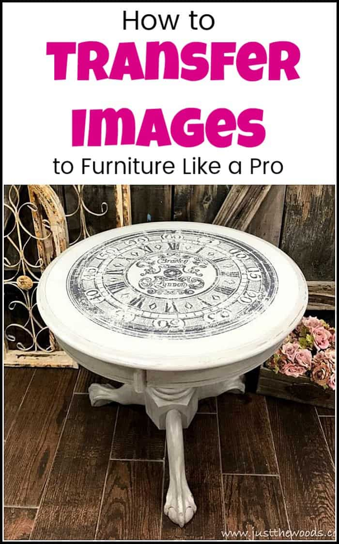 Learn the fast and easy way to transfer images to furniture. Transfer images to wood DIY projects, or gorgeous image transfers to your painted furniture. Add graphics to your project, #paintedfurniture #furniturepainting #clockimage #clockimageontable #paintedtable #imagetransferideas #imagetransfer #transferimages #paintedfurnitureideas #dixiebellepaint #howtopaintfurniture #paintedfurniturebeforeandafter