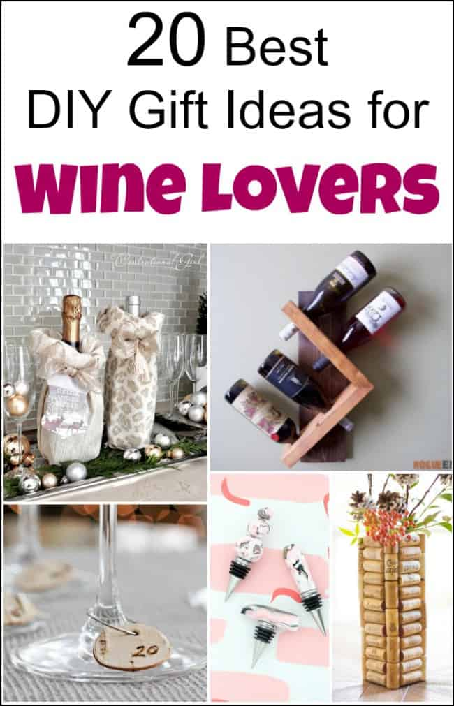 20 of the best diy gift ideas for wine lovers or yourself for Best wine gift ideas