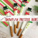 How to Make Adorable Snowman Pretzel Rods