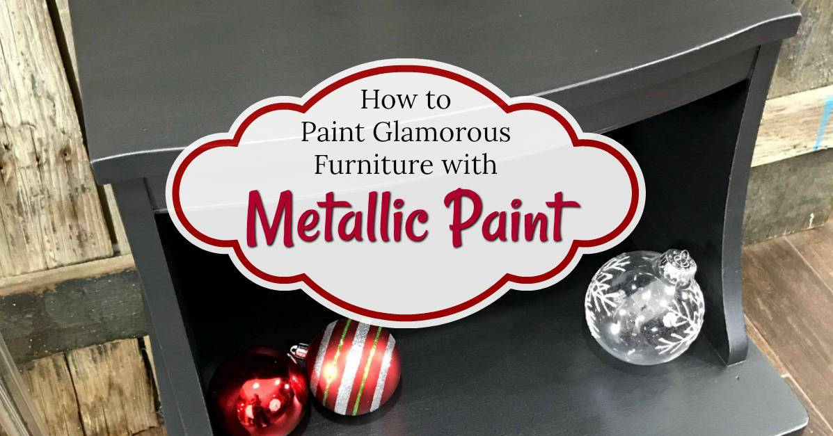 How To Paint Glamorous Furniture With Metallic Paint