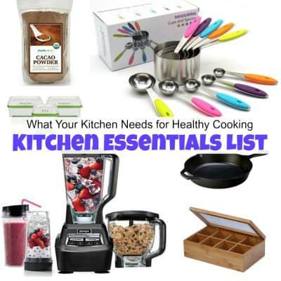 What Your Kitchen Needs for Healthy Cooking – Kitchen Essentials List