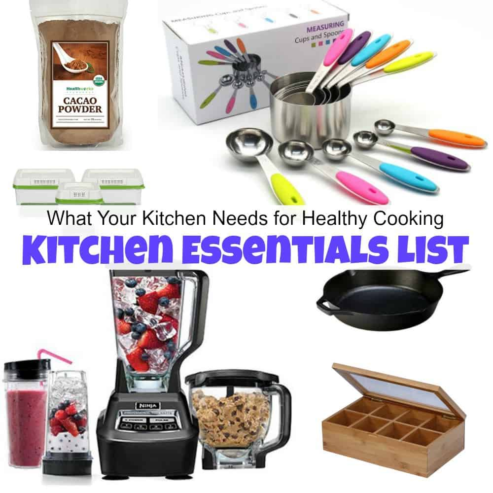 What Your Kitchen Needs For Healthy Cooking Essentials List