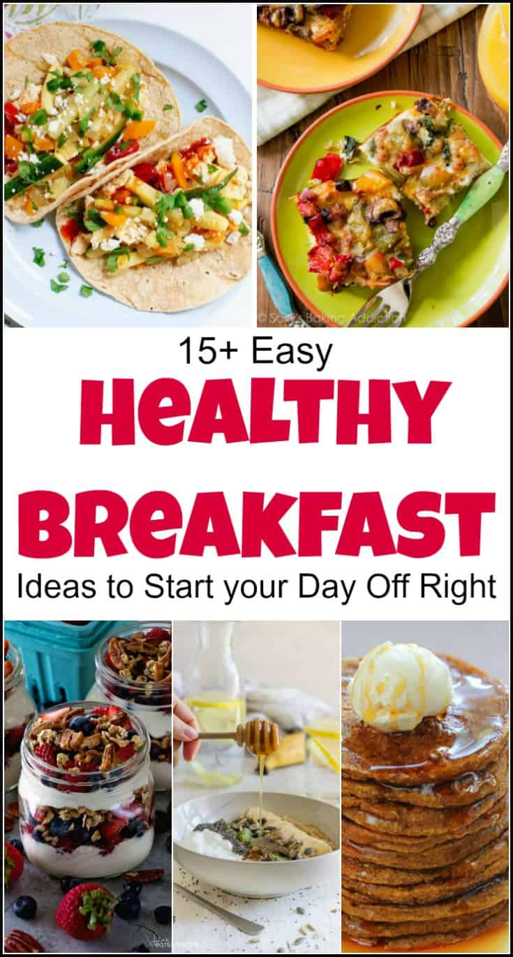 Start your day off right with these easy healthy breakfast ideas. Simple healthy breakfast ideas are just what you need to kickstart your morning. easy healthy breakfast recipes, quick and easy breakfast, healthy breakfasts, healthy breakfast ideas on the go, ideas for healthy breakfast, quick and healthy breakfast ideas,