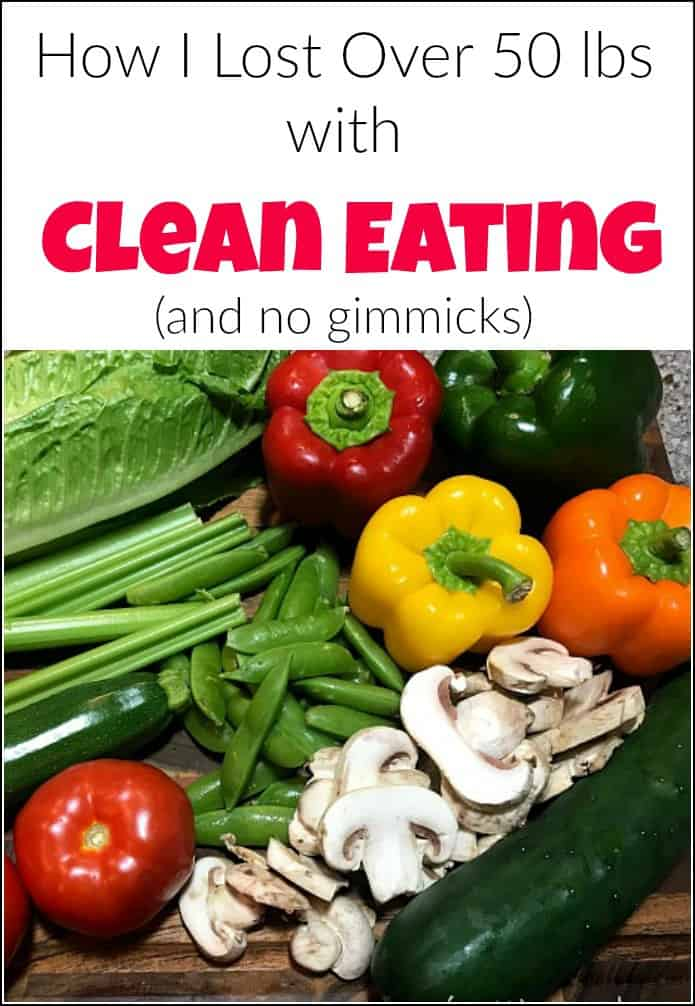 If you are trying to lose weight or struggling with weight loss. This is how I have lost 50 pounds with a clean eating lifestyle. Eating clean has me lighter, fitter and feeling better. Clean eating, eat clean, eating clean, clean eating lifestyle, 30 day challenge, lose weight, #cleaneating #wholefoods #realfood