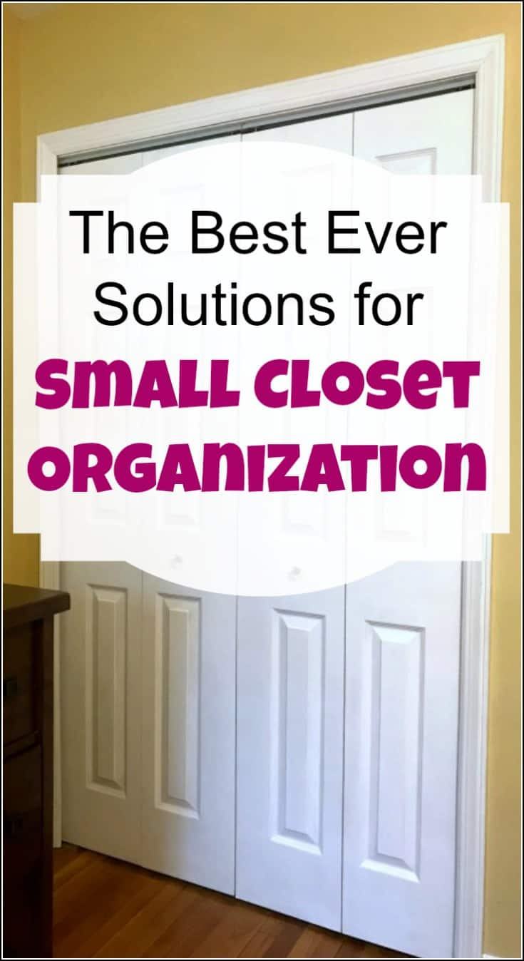 Organizing A Small Closet Can Be Tricky. Here Are My Best Ever Solutions  For Small