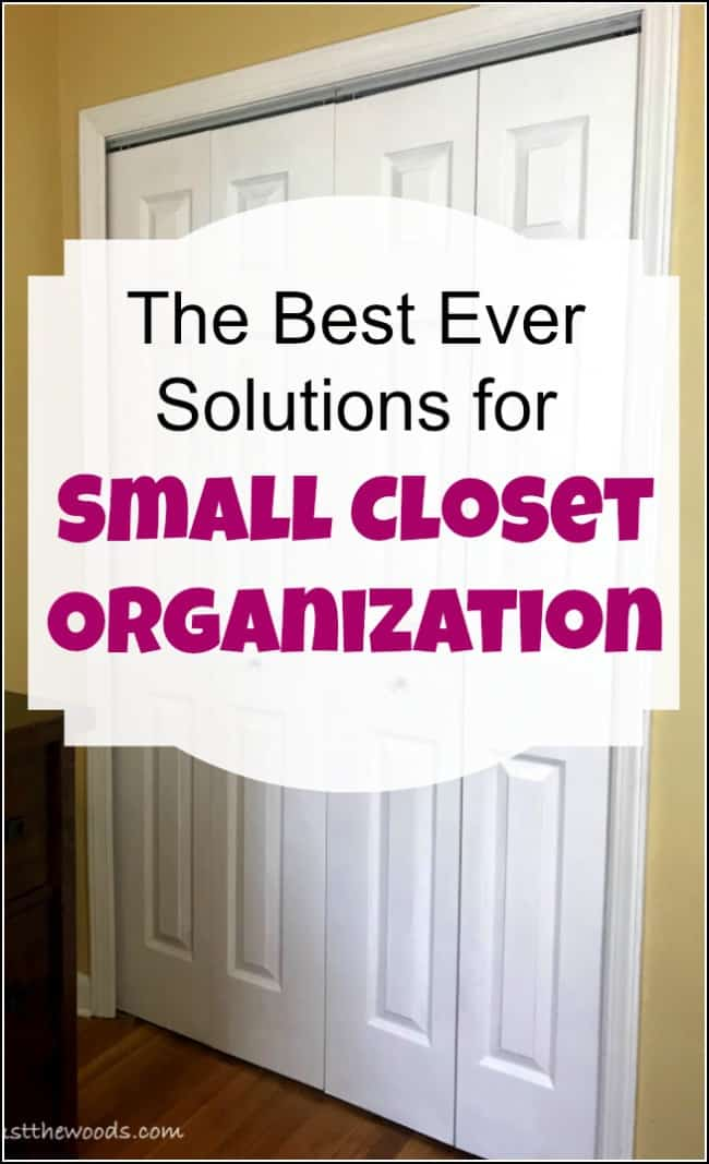 The Best Ever Solutions for Small Closet Organization