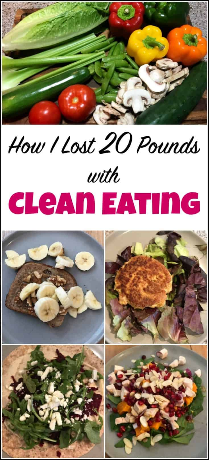 If you are trying to lose weight or struggling with weight loss. This is how I have lost 20 pounds with a clean eating lifestyle. Eating clean has me lighter, fitter and feeling better. Clean eating, eat clean, eating clean, clean eating lifestyle, 30 day challenge, lose weight, #cleaneating #wholefoods #realfood