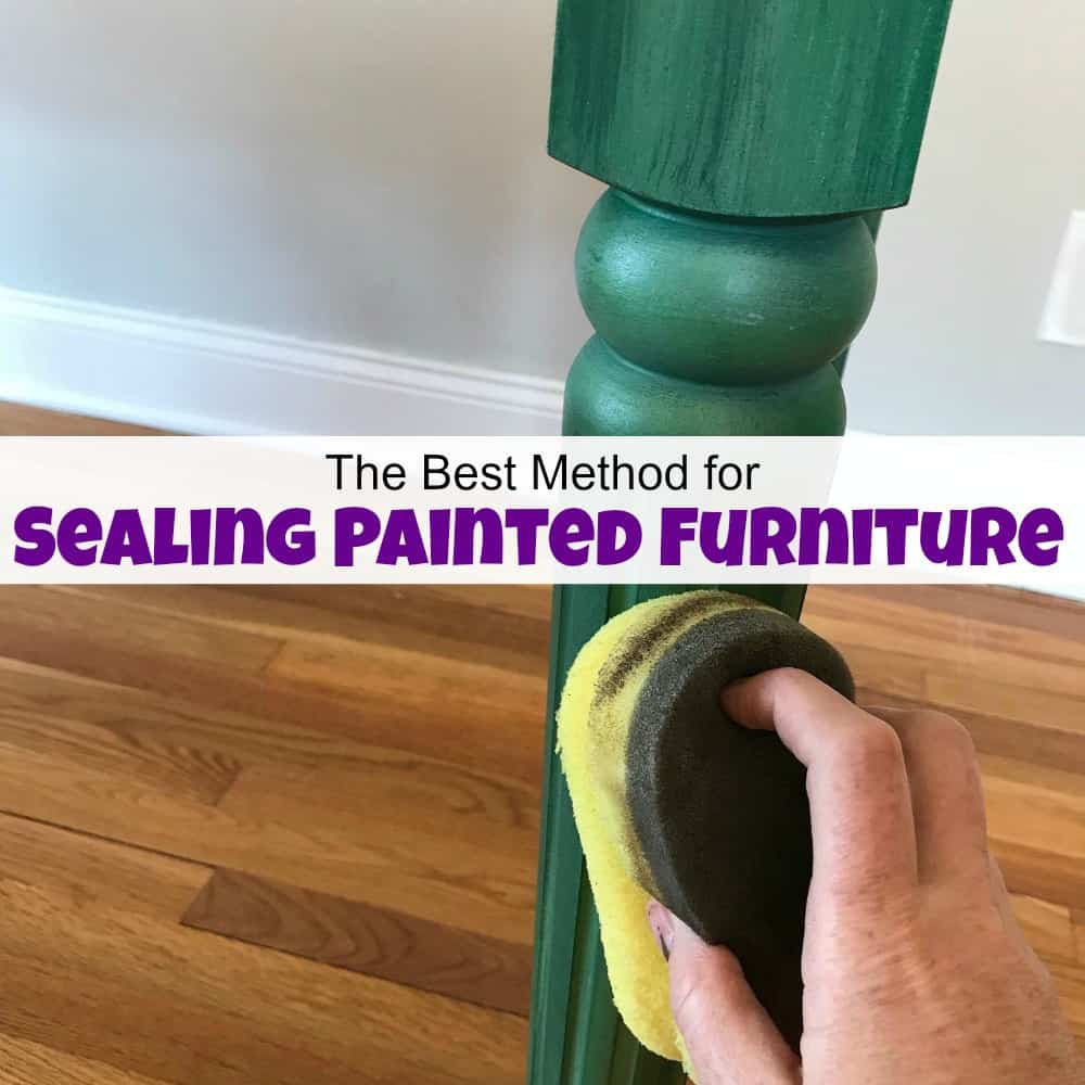 how to seal painted furniture