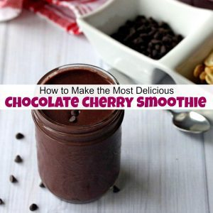 How to Make the Most Delicious Chocolate Cherry Smoothie