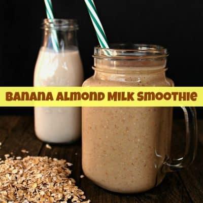 Easy Banana Almond Milk Smoothie Recipe