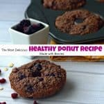 The Most Delicious Healthy Donut Recipe Made with Berries