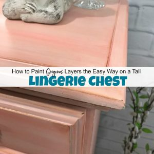 How to Paint Layers the Easy Way on a Tall Lingerie Chest