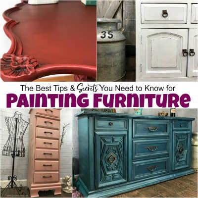 The Best Tips & Secrets You Need to Know for Painting Furniture