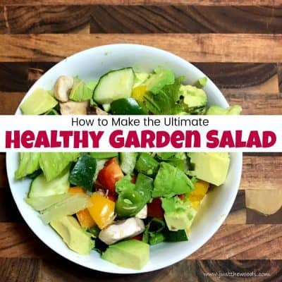 How to Make the Ultimate Healthy Garden Salad
