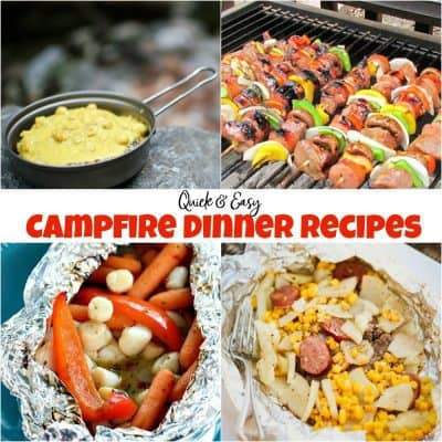 Quick & Easy Campfire Dinner Recipes