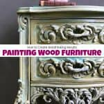 How to Create Breathtaking Results Painting Wood Furniture