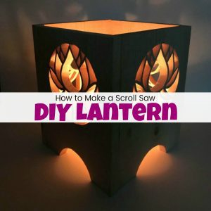 How to Make an Awesome Scroll Saw DIY Lantern