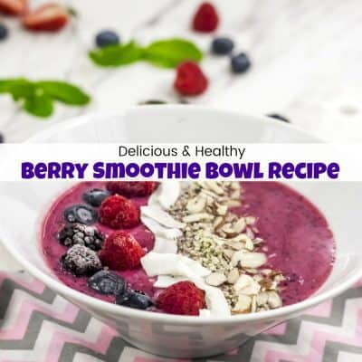 Delicious & Healthy Triple Berry Smoothie Bowl Recipe